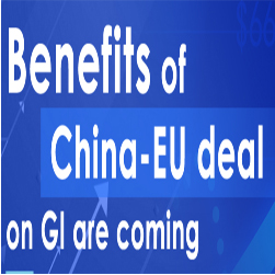 Benefits of China-EU deal on GI are coming!